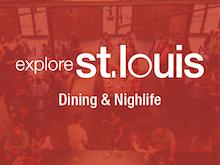 Explore St. Louis Dining
